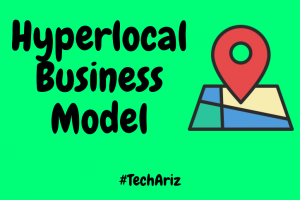 Hyperlocal Business Model