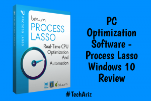 PC Optimization Software - Process Lasso Windows 10 Review
