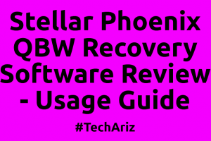 Stellar Phoenix QBW Recovery Software Review