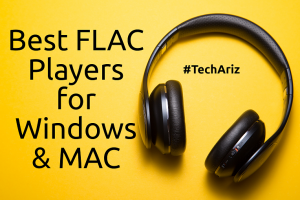 Best FLAC Players for Windows MAC