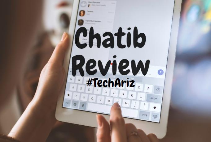 Chatib Review