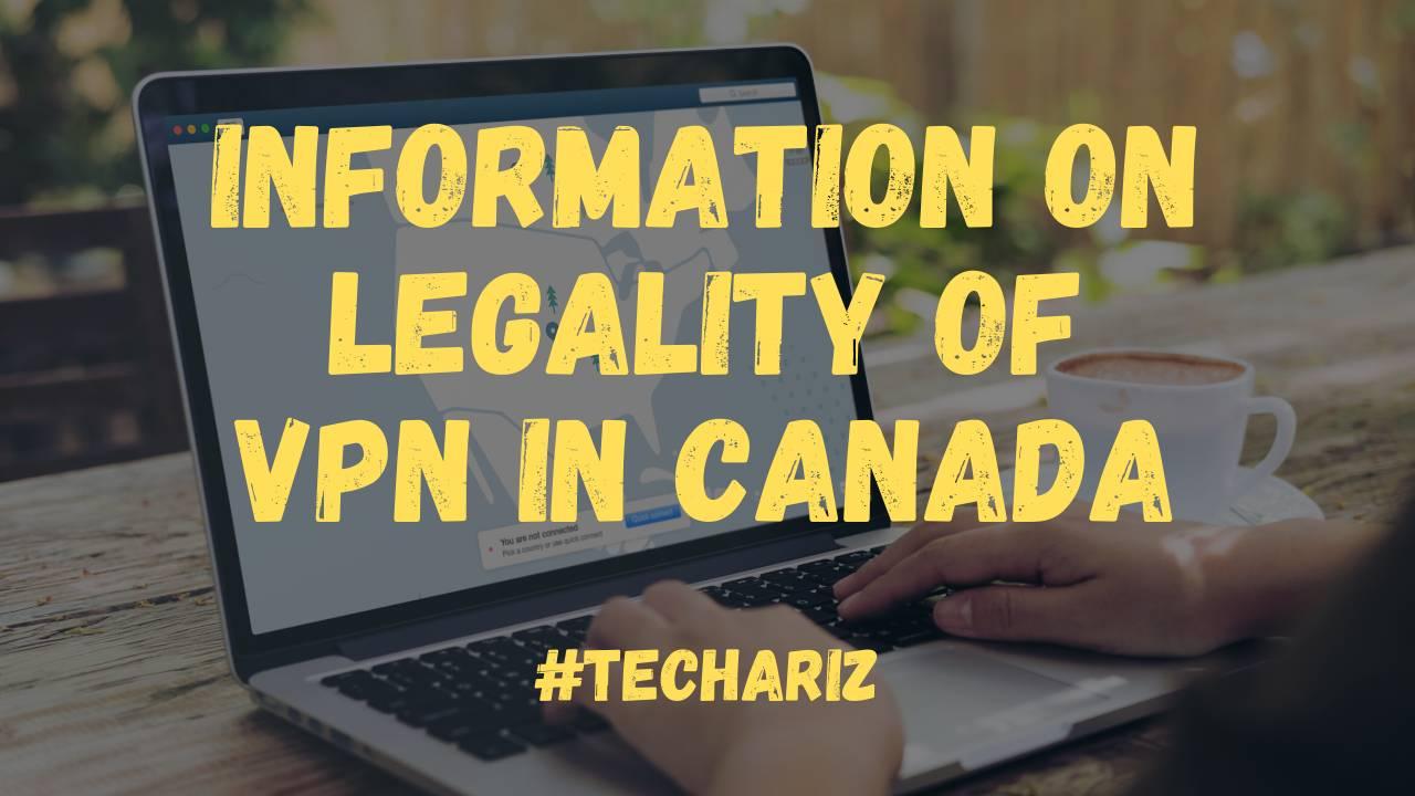 VPN Legal Canada