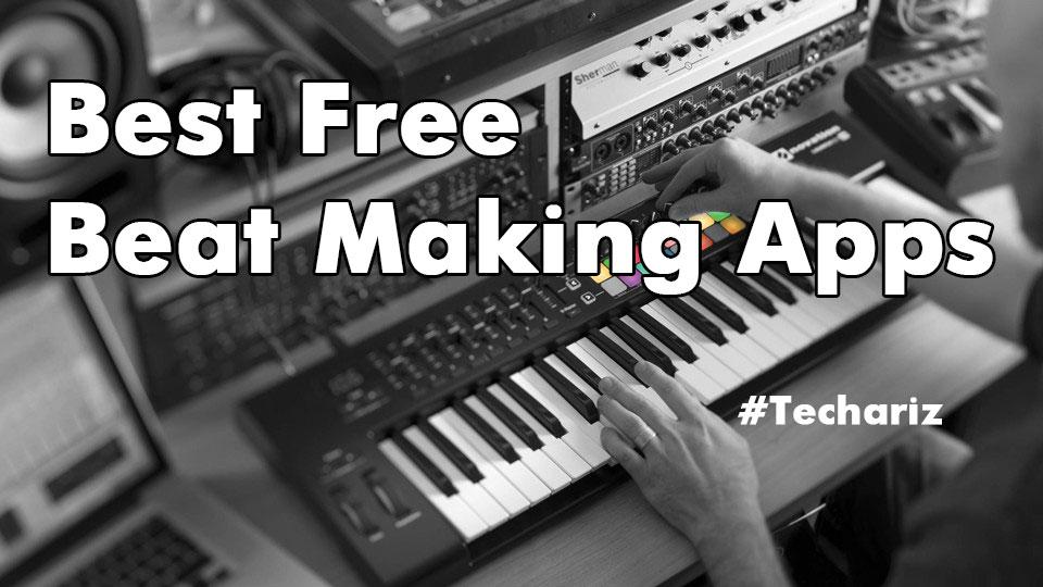Best Free Beat Making Apps