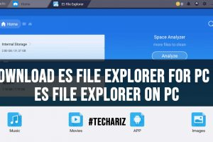 Download ES File Explorer for PC ES File Explorer on PC