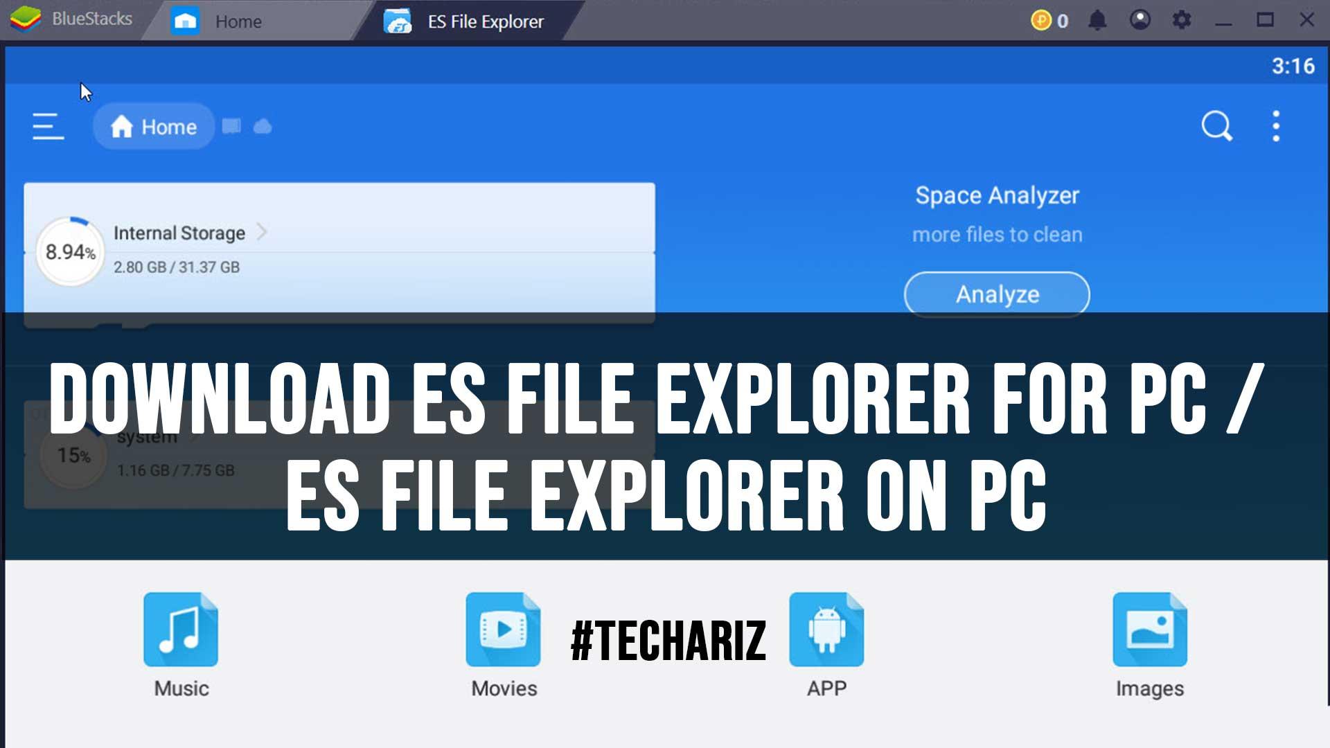 Download ES File Explorer for PC ES File Explorer on PC
