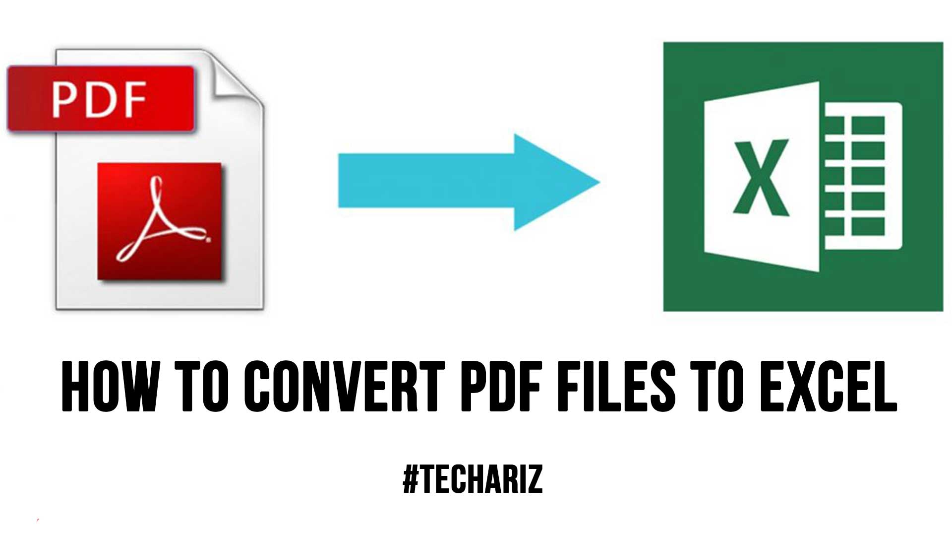 How To Convert PDF Files To Excel