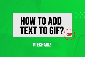 How to Add Text to GIF
