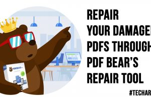 Repair Your Damaged PDFs Through PDF Bear Repair Tool