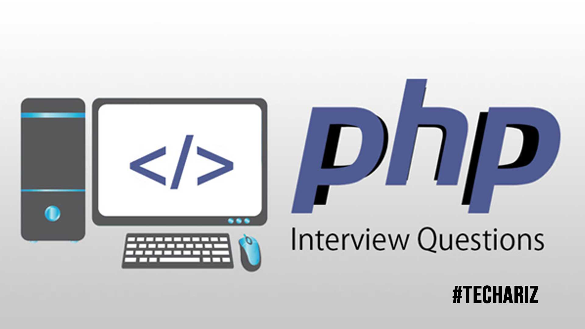 The Top 7 Interview Questions That Your PHP Developer Candidate Should Answer Easily