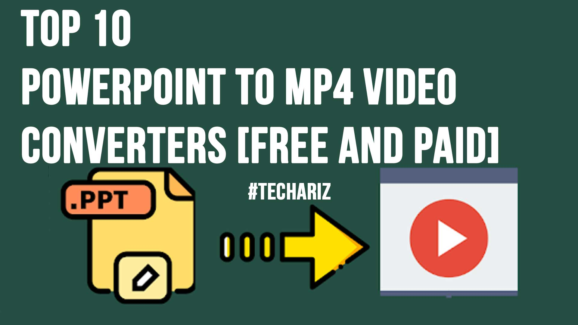 Top 10 PowerPoint to Mp4 Video Converters Free and Paid