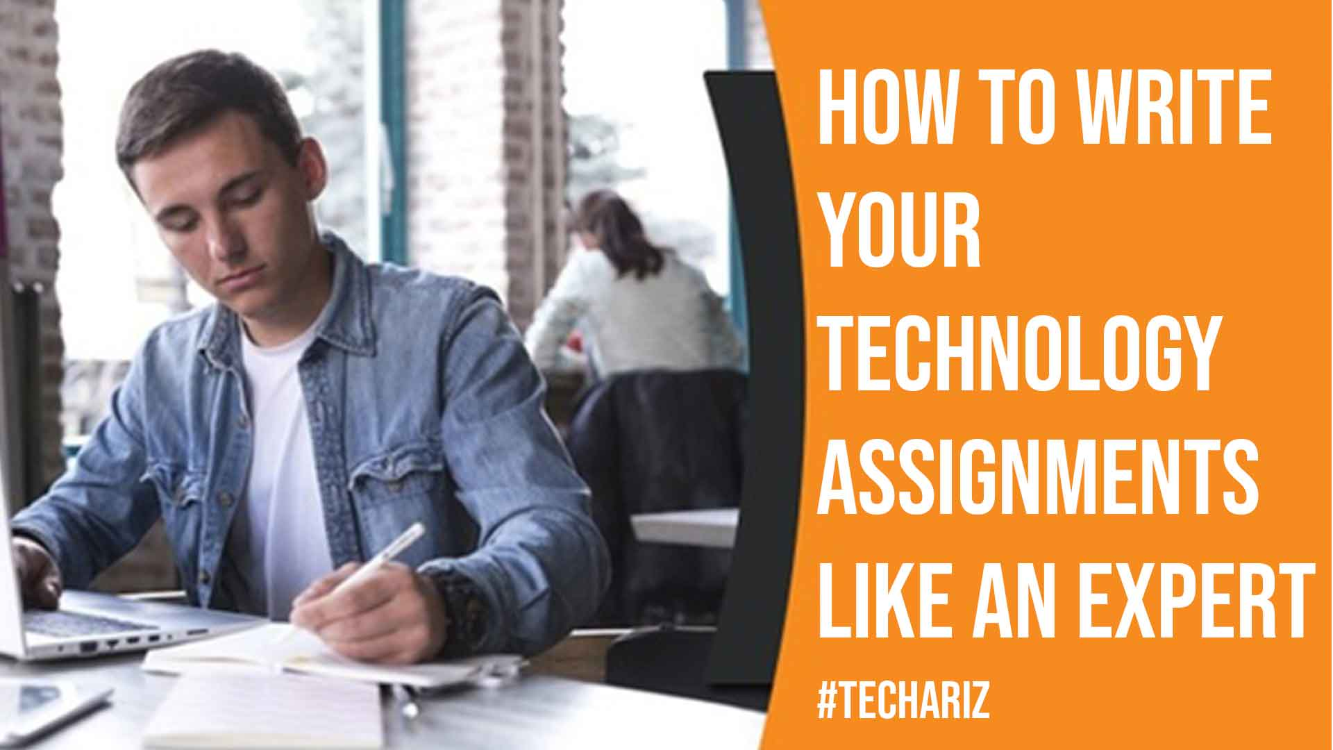 How to Write Your Technology Assignments Like an Expert
