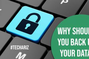 Why Should You Back Up Your Data?