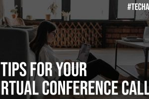 5 Tips for Your Virtual Conference Calls