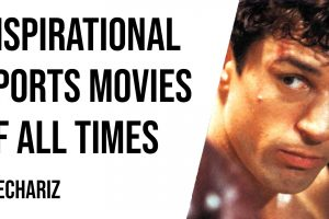 Inspirational Sports Movies of All Times