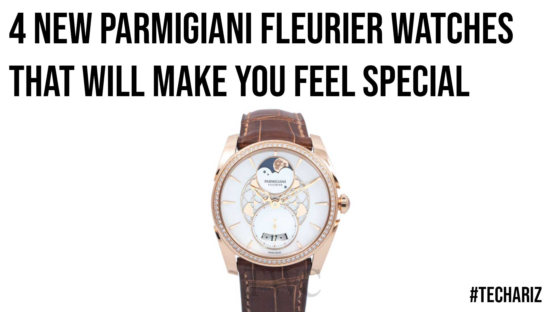 4 New Parmigiani Fleurier Watches That Will Make You Feel Special