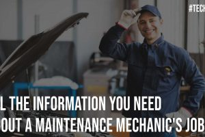 All The Information You Need About A Maintenance Mechanics Job