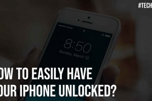 How to Easily Have Your iPhone Unlocked