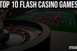 Top 10 Flash Casino Games
