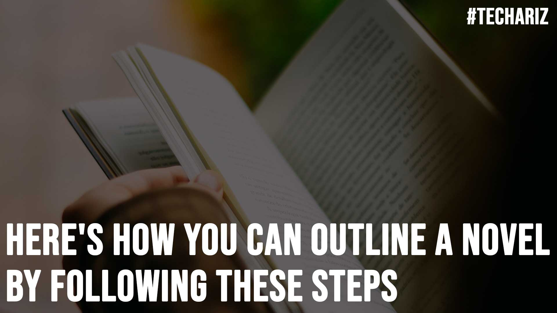 Heres How You Can Outline A Novel By Following These Steps