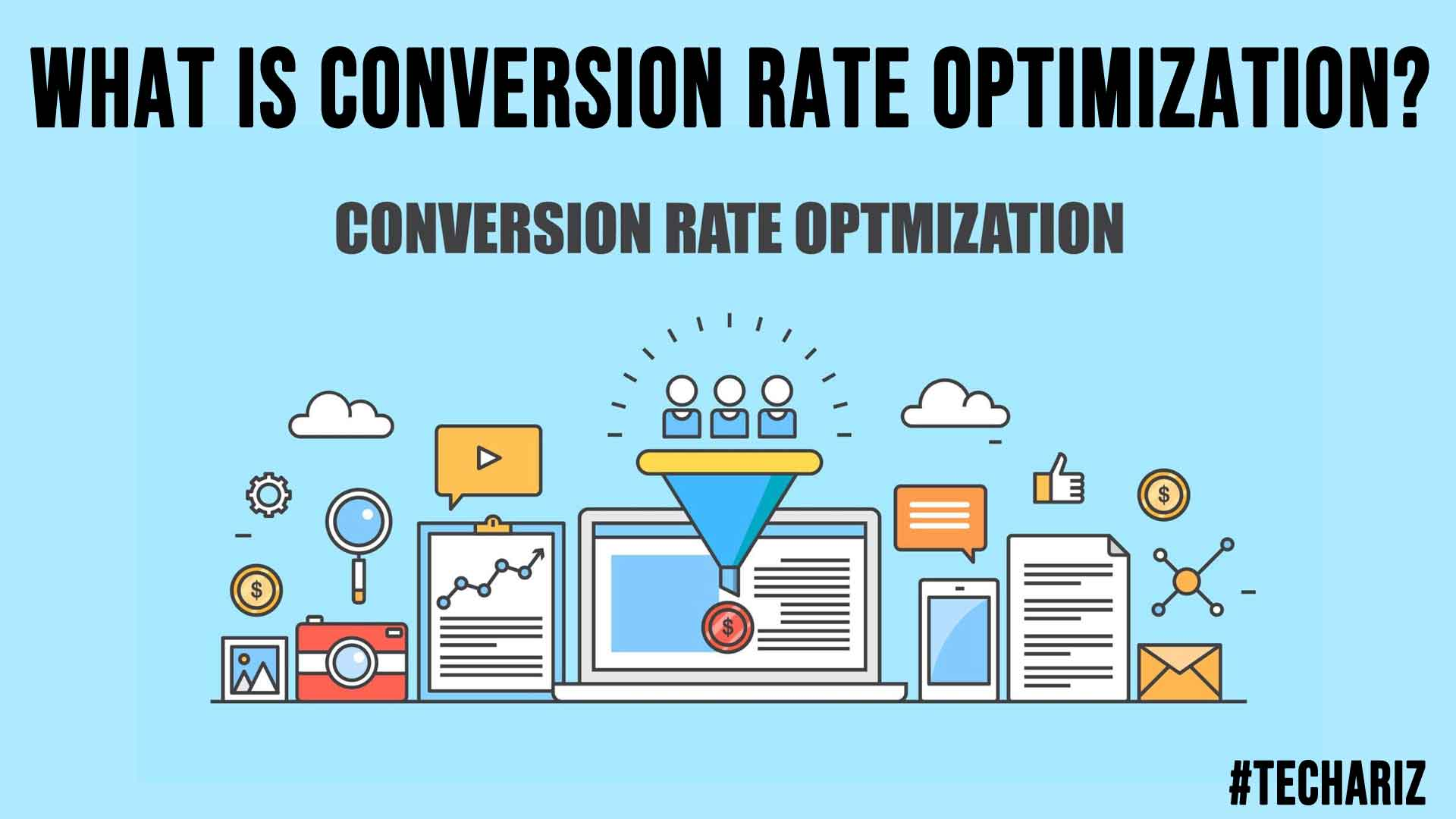 What Is Conversion Rate Optimization