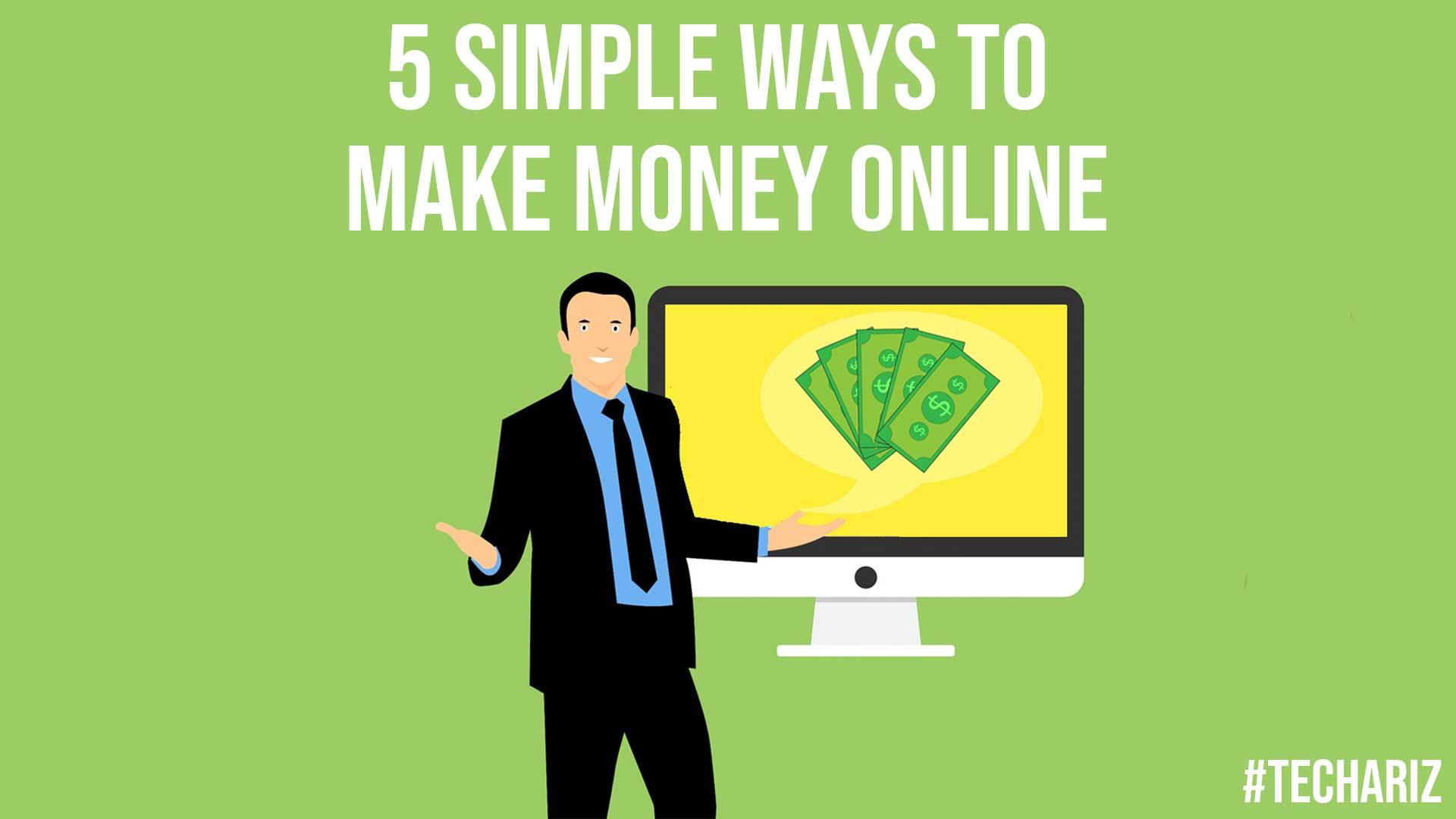 5 Simple Ways To Make Money Online