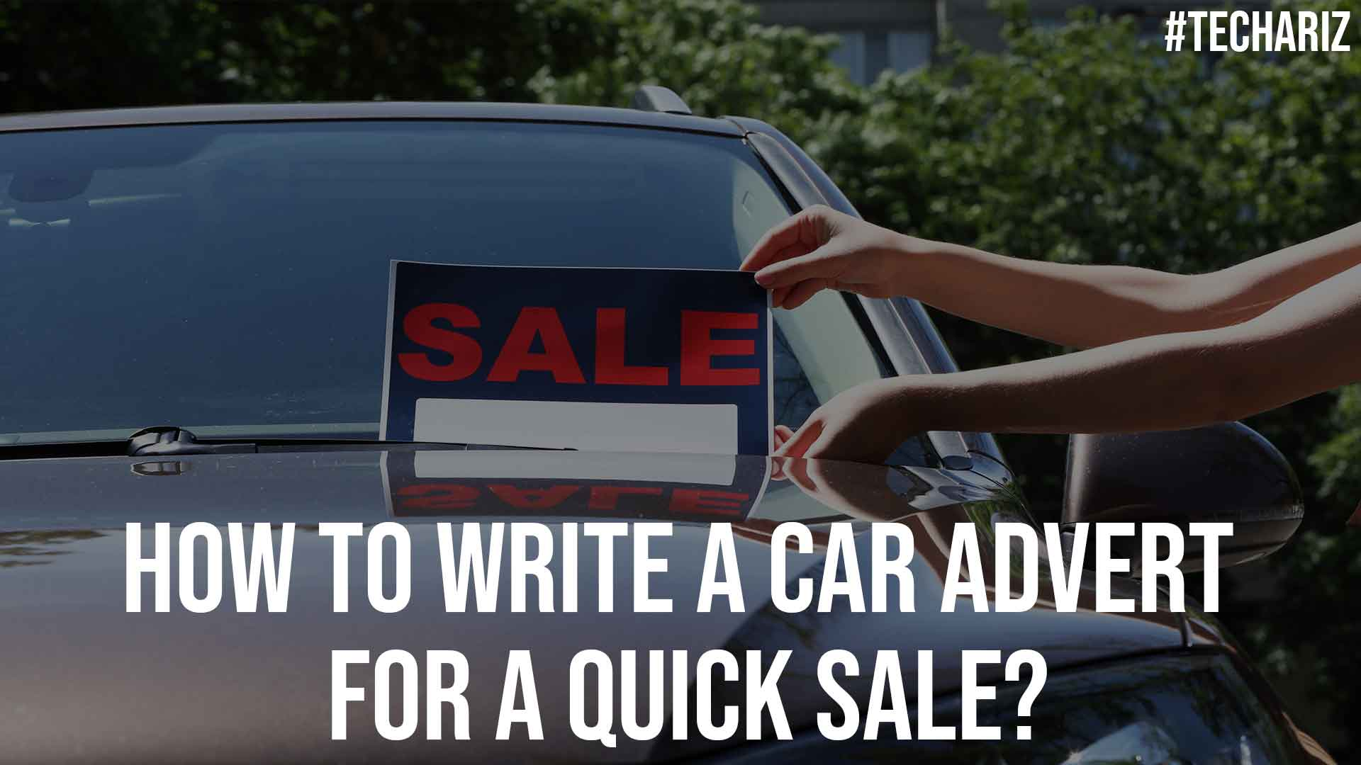 How To Write A Car Advert For A Quick Sale