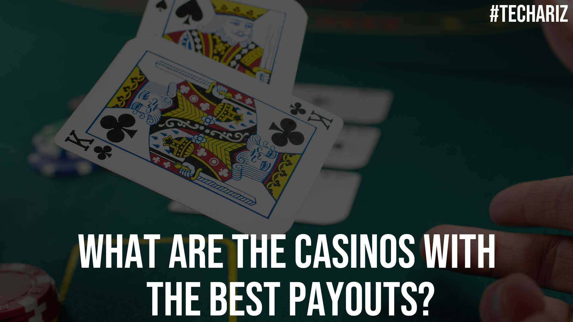 What Are the Casinos with the Best Payouts