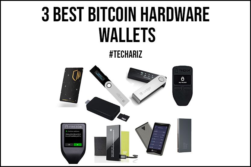 3 Best Bitcoin Hardware Wallets
