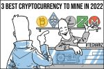 3 Best Cryptocurrency to Mine in 2022