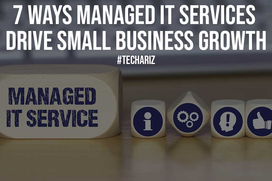 7 Ways Managed IT Services Drive Small Business Growth