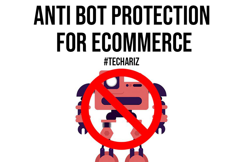 Anti Bot Protection for eCommerce