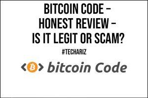 Bitcoin Code Honest Review Is It LEGIT or SCAM