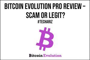 Bitcoin Evolution Pro Review Scam or Legit