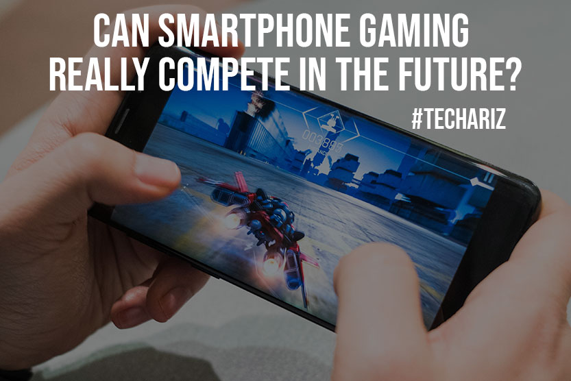 Can Smartphone Gaming Really Compete in the Future