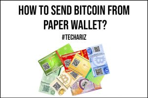 How to Send Bitcoin from Paper Wallet