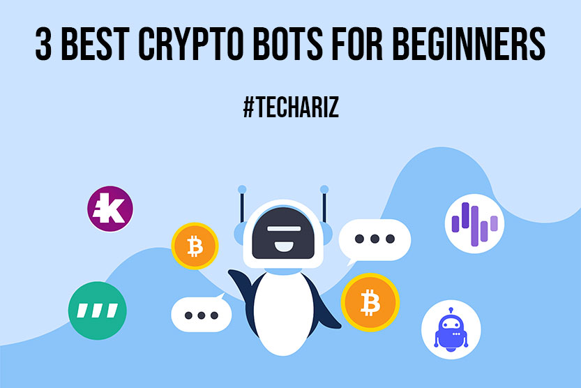 3 Best Crypto Bots for Beginners
