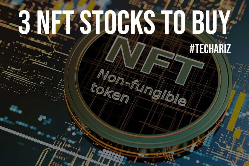 3 NFT Stocks to Buy