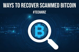 Ways to Recover Scammed Bitcoin