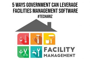 5 Ways Government Can Leverage Facilities Management Software