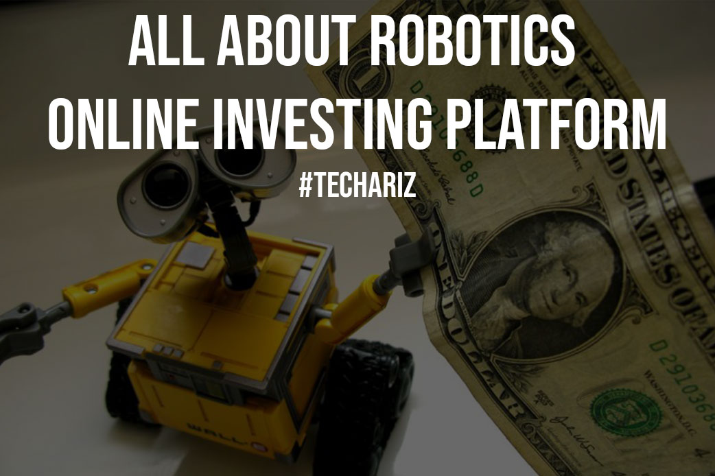 All About Robotics Online Investing Platform